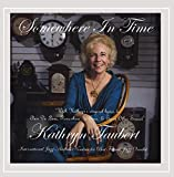 Somewhere in Time by Kathryn Taubert