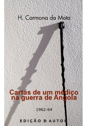 Amazon.com: Cartas de um médico na guerra de Angola (1962-64 ...