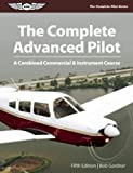 The Complete Advanced Pilot, Bob Gardner, 1619540851
