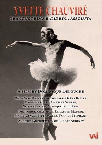 DVD : Sylvia Guillem - Yvette Chauvire: France's Prima Ballerina Assoluta (DVD)