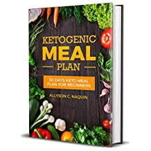 Keto Meal Plan for Beginners: 30 Days Keto Meal Plan 2018 For Rapid And Permanent Weight Loss – 105 Low Carb Keto Recipes To Lose 20 Pounds In 4 Weeks (Ketogenic Diet Cookbook)