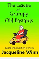 The League of Grumpy Old Bastards Kindle Edition