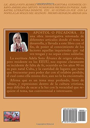 Apostol o Pecadora: Maria Magdalena (Spanish Edition): Adela Soto Alvarez: 9781974646982: Amazon.com: Books