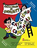 img - for Catechism In Community/Catecismo En Comunidad: Workbook for Children/Cuaderno de trabajo paralos ni os (English and Spanish Edition) book / textbook / text book