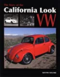 The Story of the California Look VW, Keith Seume, 1906133085