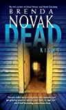 Front cover for the book Dead Right by Brenda Novak