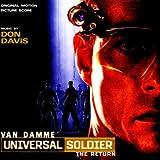 Universal Soldier: The Return: ORIGINAL MOTION PICTURE SCORE by Don Davis (1999-08-30)