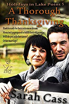 A Thorough Thanksgiving (Holidays in Lake Point 5) by [Cass, Sarah]