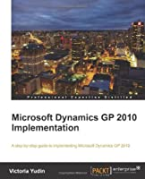 Microsoft Dynamics GP 2010 Implementation Front Cover
