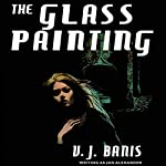 The Glass Painting | Victor J. Banis