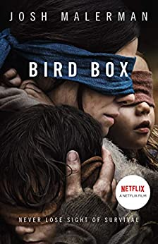 Bird Box: The bestselling psychological thriller, now a major film (English Edition) por [Malerman, Josh]