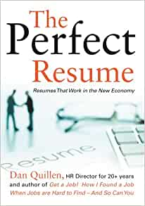 The Perfect Resume Resumes That Work In The New Economy
