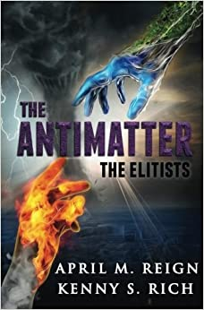 The Antimatter: Volume 2 (The Elitists)