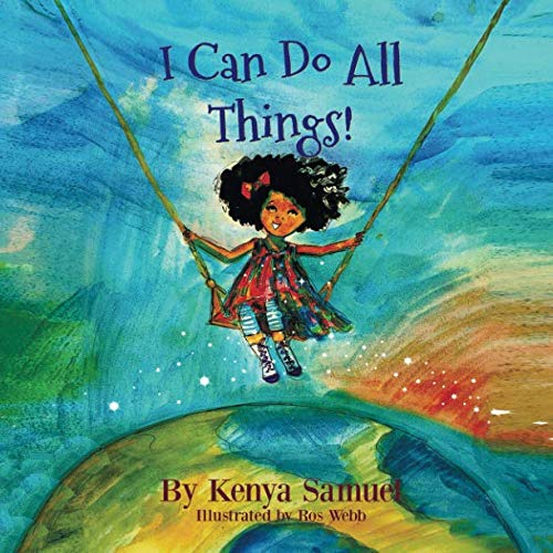 I Can Do All Things!