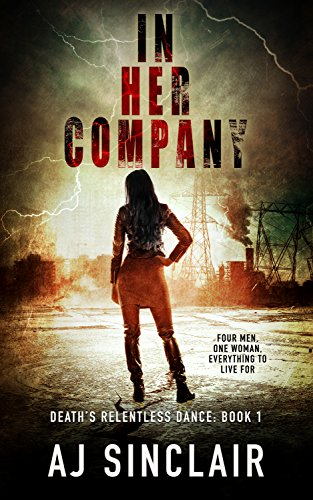 In Her Company: A Reverse Harem Apocalyptic Romance (Death