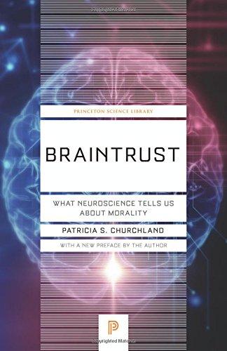 Braintrust – What Neuroscience Tells Us about Morality