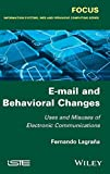E-mail and Behavioral Changes