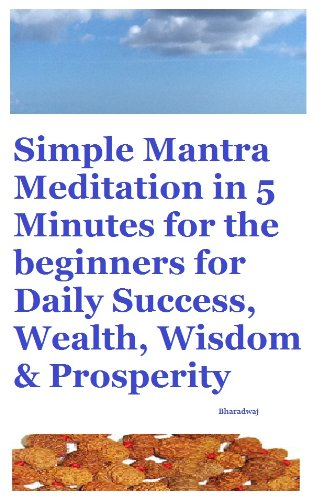 Simple Mantra Meditation in 5 Minutes for the beginners for Daily Success,  Wealth, Wisdom & Prosperity