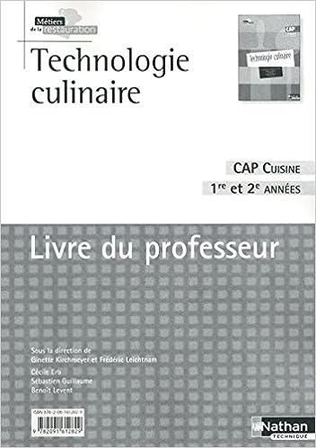 Technologie Culinaire Cap Cuisine 1re Et 2e Annees Livre Du