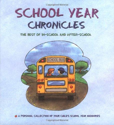 School Year Chronicles: The Best of In-School and After-School (Memories Binder)