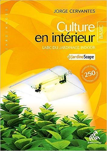 Culture en intérieur, L\'ABC du jardinage, Basic Edition Jardinages ...