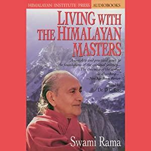 Living with the Himalayan Masters Audiobook