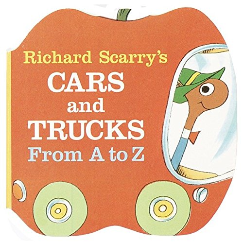 Richard Scarry's Cars and Trucks from A to Z (A Chunky Book(R))