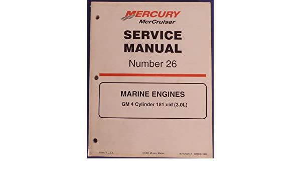 mercury mercruiser service manual number 26 marine engines gm 4 rh amazon com Mercruiser Engine Diagram Mercruiser Engine Diagram