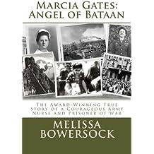 Marcia Gates: Angel of Bataan