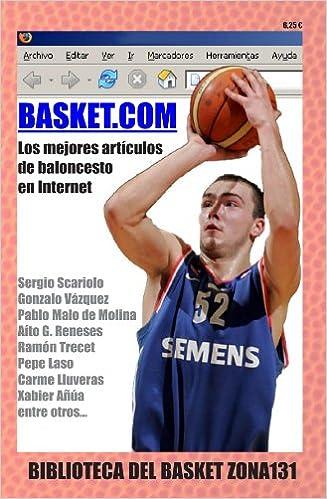 Basket.Com (Spanish Edition): Sergio Scariolo: 9788493419172 ...