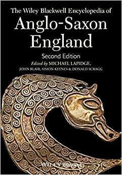The Wiley-Blackwell Encyclopedia of Anglo-Saxon England