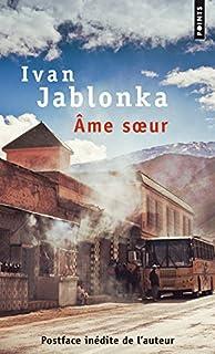 Ame soeur, Jablonka, Ivan