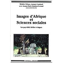 Images d'Afrique et Sciences Sociales. les Pays Llobi, Birifor et