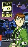 Ben 10 Ultimate Alien, Tome 1 : Démasqué ! par Lecoeur