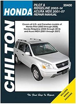 Amazon Com Chilton Automotive Repair Manual For Honda Pilot Mdx 2001 08 30400 Automotive