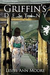 Griffin's Destiny (Griffin's Daughter Trilogy Book 3)