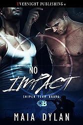 No Impact (Sniper Team Bravo Book 2)
