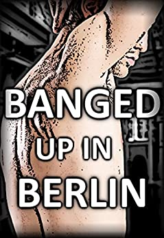 banged up in berlin prison german gay bdsm mm