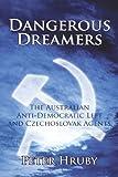 Dangerous Dreamers, Peter Hruby, 1440174997