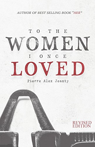 Pdf download to the women i once loved by pierre alex jeanty book to the women i once loved pdf by pierre alex jeanty total download 1457 you can never get a cup of tea large enough or a book long enough to suit fandeluxe Choice Image