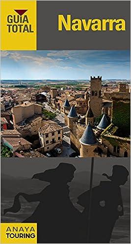 Navarra (Guía Total - España): Amazon.es: Domench, José María, Azpilicueta, Luis, Serra Naranjo, Rafael, Medina Bañón, Ignacio, Martín Martín, Ramón, Gómez, Iñaki: Libros