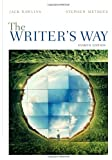 By Jack Rawlins - The Writer's Way: 8th (eigth) Edition