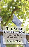 The Spike Collection, Martin Skate, 1492294241