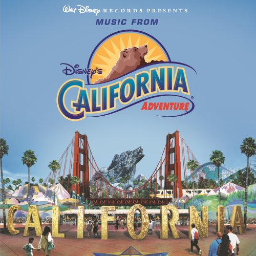 Amazoncom Disneys California Adventure Various Artists MP - Disney adventure