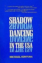 Shadow Dancing in the USA