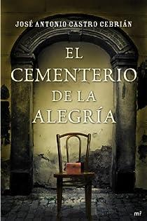 El cementerio de la alegría par Castro Cebrián