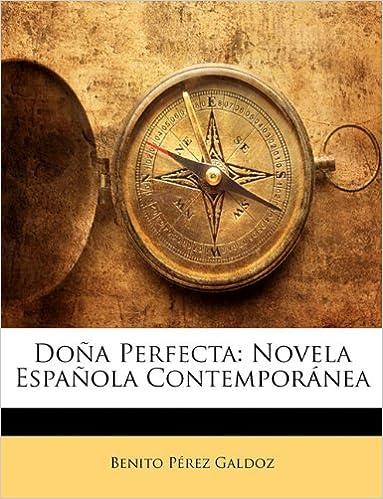 Kirjan lataaminen ipadiin Doña Perfecta: Novela Española Contemporánea by Benito Pérez Galdoz 1141348071 PDF