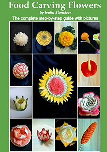 Food Carving Flowers Step Step ebook