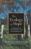 The Ecology of Hope, Ted Bernard and Jora Young, 1897408153
