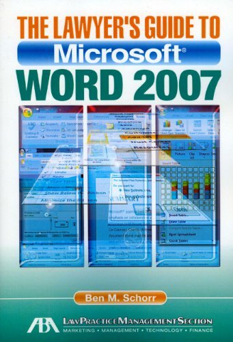 Lawyer`s Guide to Microsoft Word 2007 [PB,2010]